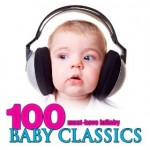 *HOT* 100 Must-Have Lullaby Baby Classics MP3s ONLY $1.09 (Savings of $96.92)