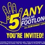 Subway- Get ANY Regular Footlong Sub for just $5 All September! (SUBtember Special!)