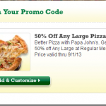 Papa John's- Get 50% Off Any Large Pizza w/ Online Promo Code (Valid until September 1st)