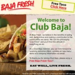 Baja Fresh – FREE Taco with any Purchase Printable Coupon (Email Sign-Up)