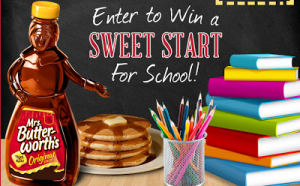 $1 off Any Mrs. Butterworth's Product Printable Coupon + Back to School Sweepstakes (August 8th- Sept. 5th)