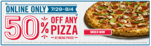 Domino's Pizza – Get 50% Off ANY Pizza at Menu Price Online (Valid 7/29-8/4)