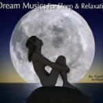 Free Dream Music: For Sleep & Relaxation + Spa Music (MP3 Albums)