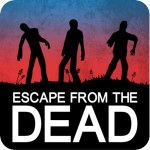 Free App For Androids- Escape From The Dead (8/1 ONLY!)