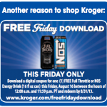 Kroger & Affiliate Shoppers- Load an eCoupon for a FREE Full Throttle or NOS Energy Drink (Today Only!)