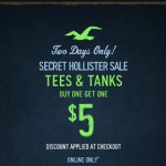 Hollister – Buy One Get One for $5 (Tees & Tanks) Secret Sale Online Only