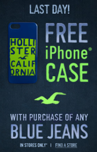 Hollister – FREE iPhone Case w/ Purchase of Jeans (LAST DAY!) In-Stores