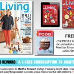 FREE 1 Year Subscription to Martha Stewart Living & Everyday Food Magazine