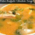 Paleo Buffalo Chicken Soup Recipe
