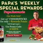 "Papa Johns- Get 10"" Cheesesticks For Only 7 Rewards Points Using Promo Code (Valid 7/26-8/1)"