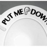 """PUT ME DOWN"" Toilet Seat Decal Only $1.95 Shipped"