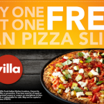 Villa Fresh Italian Kitchen – Buy One Get One Pan Pizza Slice FREE Printable Coupon
