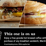 Starbucks: Get a Free Coffee w/ Purchase of Breakfast Sandwich (3/12-3/14)