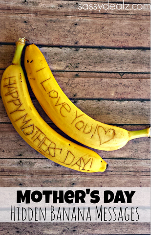 Mother's Day Surprise - Hidden Banana Messages
