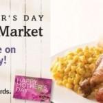 Boston Market: Moms Eat Free on Mother's Day! (BOGO)