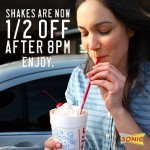 Sonic: 1/2 Off Shakes After 8PM (Summer Time)