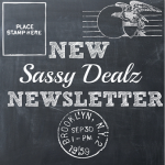 New Daily or Weekly Sassy Dealz Newsletters!